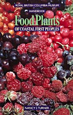 Cover of cookbook, FOOD PLANTS OF COASTAL FIRST PEOPLES, featuring full-page photograph of different varieties of berries