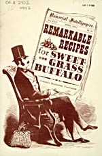 Title page of cookbook, REMARKABLE RECIPES FOR SWEET-GRASS BUFFALO, featuring an illustration of a man sitting in an armchair, reading a newspaper with the cookbook title as a headline
