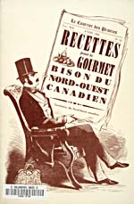 Title page of cookbook, RECETTES POUR LE GOURMET : BISON DU NORD-OUEST CANADIEN, featuring an illustration of a man sitting in an armchair, reading a newspaper with the cookbook title as a headline