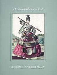 Cover of cookbook, DE LA CRÉMAILLÈRE À LA TABLE : USTENSILES DE LA CUISINE ET D'ÂTRE, TROIS SIÈCLES D'ARTISANAT, with an illustration of a woman wearing a dress made of different kinds of tin dishes