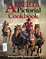 Cover of cookbook, ALBERTA PICTORIAL COOKBOOK, with a photograph of horses and a rider at the Calgary Stampede