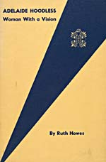 Cover of book, ADELAIDE HOODLESS: WOMAN WITH A VISION, yellow with a navy diagonal line