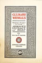 Title page of cookbook, CULINARY WRINKLES: PRACTICAL RECIPES FOR USING ARMOUR'S EXTRACT OF BEEF