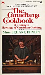 Cover of cookbook, THE CANADIANA COOKBOOK: A COMPLETE HERITAGE OF CANADIAN COOKING, with a photograph of Madame Benoit standing at a table preparing food