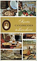 Couverture du livre de cuisine RECETTES CANADIENNES DE LAURA SECORD sur laquelle figurent six illustrations représentant les différentes catégories d'aliments, ainsi que Laura Secord en médaillon