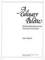 Title page of cookbook, A CULINARY PALETTE: KITCHEN MASTERPIECES FROM SIXTY-FIVE GREAT ARTISTS