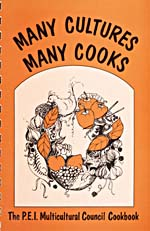 Cover of cookbook, MANY CULTURES, MANY COOKS: THE P.E.I. MULTICULTURAL COUNCIL COOKBOOK, with  a framed illustration various foods formed into a wreath shape