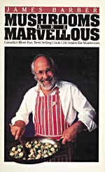 Cover of cookbook, MUSHROOMS ARE MARVELLOUS, with a photograph of a man holding a pan of sauteed mushrooms and vegetables
