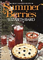 Cover of cookbook, SUMMER BERRIES, with a photograph of a pitcher and glasses of berry punch, a strawberry mousse and a blueberry pie on a white wicker table