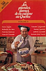 Cover of cookbook, LES GRANDES DAMES DE LA CUISINE AU QUÉBEC, volume 2, with a photograph of Richard Bizier in a chef's hat holding a soup tureen