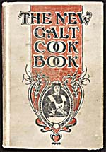Cover of cookbook, THE NEW GALT COOK BOOK, featuring an illustration, in an orange frame surrounded by stalks of wheat, of a woman carrying a loaf of bread