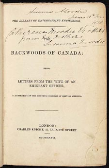 Page de titre du livre THE BACKWOODS OF CANADA: BEING LETTERS FROM THE WIFE OF AN EMIGRANT OFFICER, ILLUSTRATIVE OF THE DOMESTIC ECONOMY OF BRITISH AMERICA de Catharine Parr Traill. Première édition, Londres : C. Knight, 1836