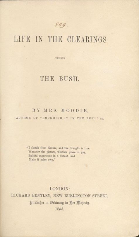 Title page of book, LIFE IN THE CLEARINGS VERSUS THE BUSH, by Susanna Moodie. First edition, London: R. Bentley, 1853 (pages vii - xiv)