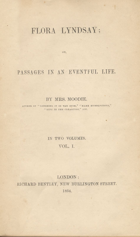 Page de titre du livre FLORA LYNDSAY, OR, PASSAGES IN AN EVENTFUL LIFE de Susanna Moodie. Première édition (2 tomes), Londres : R. Bentley, 1853