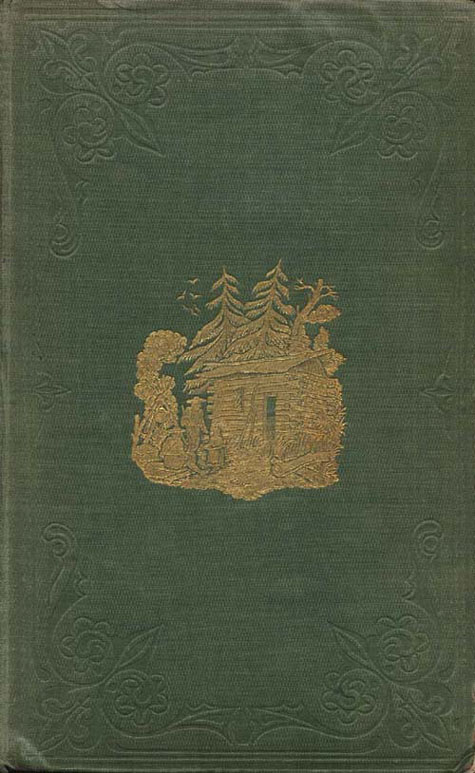 Cover of book, ROUGHING IT IN THE BUSH, by Susanna Moodie. First edition (2 vol.), London: R. Bentley, 1852