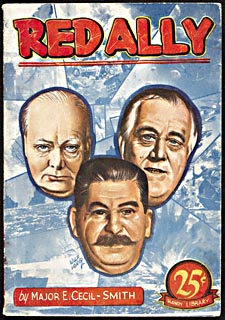 Cover of pulp book, RED ALLY, with portraits of Churchill, Roosevelt and Stalin drawn by artist Wilf Long