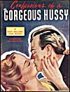 Cover of pulp magazine, CONFESSIONS OF A GORGEOUS HUSSY, July 1945