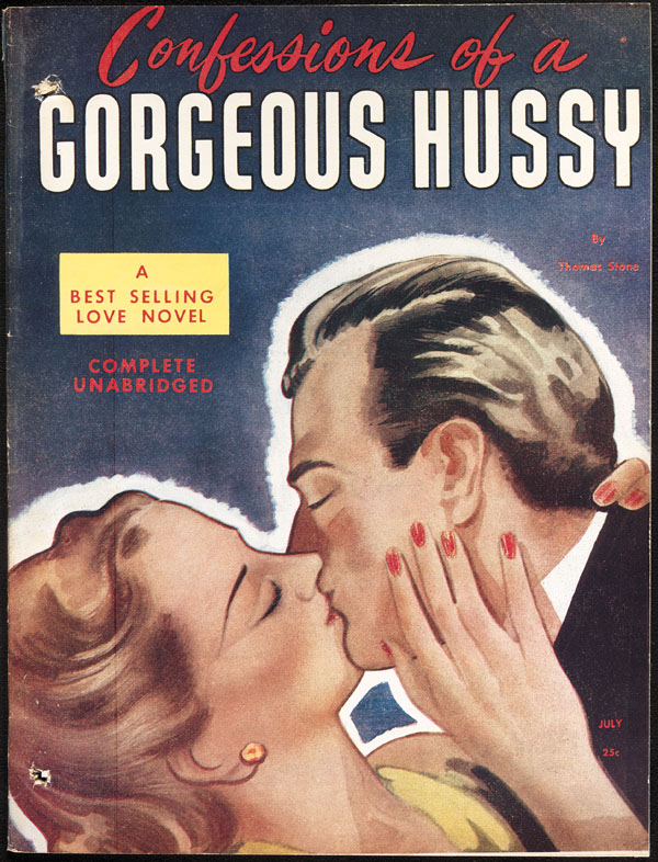 Cover of pulp magazine, CONFESSIONS OF A GORGEOUS HUSSY, with an illustration of a kissing couple