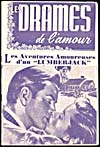 Full-length pulp magazine, LES DRAMES DE L'AMOUR, featuring story LES AVENTURES AMOUREUSES D'UN LUMBERJACK, published in the 1940s