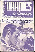 Full-length pulp magazine, LES DRAMES DE L'AMOUR, featuring story LES AVENTURES AMOUREUSES D'UN LUMBERJACK, published in the 1940s