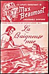 Cover of pulp magazine, LES EXPLOITS FANTASTIQUES DE MAX BEAUMONT, L'insaisissable aventurier, featuring story La beigneuse nue, number 5, published in the 1950s