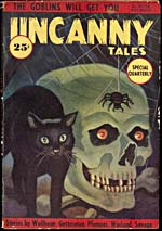 Cover of pulp magazine, UNCANNY TALES, with an illustration of a skull, a spider and a black cat