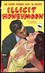 Cover of pulp book, ILLICIT HONEYMOON, number 32 (August 1949)