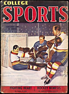 Cover of pulp magazine, COLLEGES SPORTS, with an illustration of a hockey player attempting to score a goal while the goalie and a defenceman defend the net
