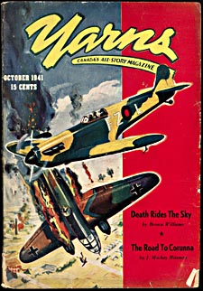 Cover of pulp magazine, YARNS, with an illustration of two airplanes engaged in a dogfight. One plane is on fire and plummeting toward the ground