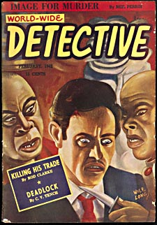 Cover of pulp magazine, WORLD WIDE DETECTIVE, with an illustration of a man bleeding from a gash on his forehead while two Asian assassins hold a knife to his throat