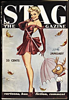 Cover of pulp magazine, Stag - THE MAN'S MAGAZINE, with an illustration of a scantily clad woman and a cartoon-style drawing of a lecherous man with a deer's head