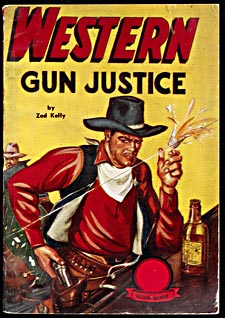 Cover of pulp magazine, WESTERN GUN JUSTICE, with an illustration of a cowboy standing at a bar  holding the shards of a bottle that has been shot from his hand, while he prepares to draw his weapon