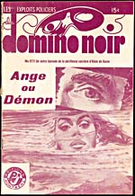 Cover of pulp magazine, LES EXPLOITS POLICIERS DU DOMINO NOIR, showing story ANGE OU DÉMON with an illustration of a woman's head protruding from the water, as well as an eye in the foreground ([1964])