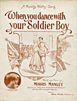 Couverture illustrée de la musique en feuilles de WHEN YOU DANCE WITH YOUR SOLDIER BOY de Morris Manley