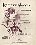 Illustrated cover of the sheet music for LES RESSEMBLANCES, words by Lazare Carnot and music by Amédée Tremblay