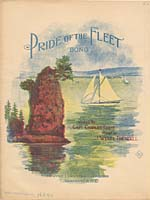 Illustrated cover of the sheet music for PRIDE OF THE FLEET, words by Charles Eddie and music by J. Wyatt Trendell