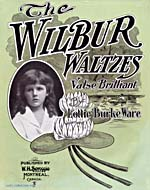 Illustrated cover of the sheet music for THE WILBUR WALTZES, by Lottie Burke Ware