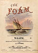 Illustrated cover of the sheet music for THE FOAM, by J.C. Bonner