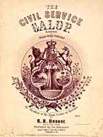 Illustrated cover of the sheet music for THE CIVIL SERVICE GALOP, by R.H. Browne