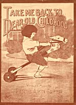Illustrated cover of the sheet music for TAKE ME BACK TO DEAR OLD CHILDHOOD, by Bertie Aikin Green