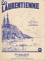 Illustrated cover of the sheet music for LA LAURENTIENNE, words by Adrien Plouffe and music by Claude Champagne