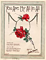 Couverture illustrée de la musique en feuilles de YOU ARE MY ALL IN ALL, paroles de Walter Bruce et musique de Wm. Eckstein et de Harry Thomas