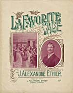 Illustrated cover of the sheet music for LA FAVORITE VALSE, by J. Alexandre Éthier