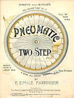 Illustrated cover of the sheet music for PNEUMATIC, by E. Emile Farringer