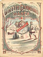 Illustrated cover of the sheet music for WINTER CARNIVAL MARCH, by C.A. Gregory