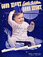 Illustrated cover of the sheet music for GOOD NIGHT LITTLE SOLDIER GOOD NIGHT, by Al and Bob Harvey