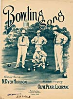 Illustrated cover of the sheet music for BOWLING SONG, words and music by N. Dyer Hurdon