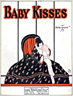 Illustrated cover of the sheet music for BABY KISSES, by Felix Lewis