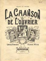Illustrated cover of the sheet music for LA CHANSON DE L'OUVRIER, words by Louis-J. Paradis and music by Henri Miro