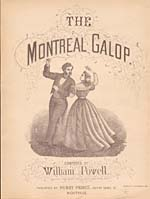 Illustrated cover of the sheet music for THE MONTREAL GALOP, by William Powell